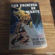 Livros em segunda mão: UNA PRINCESA DE MARTE, EDGAR RICE BURROUGHS. LAERTES 1987. Lote 258052295