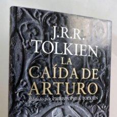 Libros de segunda mano: LIBRO TOLKIEN - LA CAÍDA DE ARTURO - MINOTAURO (EL SEÑOR DE LOS ANILLOS HOBBIT TIERRA MEDIA CARTAS). Lote 259034040