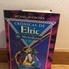 Libros de segunda mano: CRÓNICAS DEL ELRIC DE MELNIBONE MICHAEL MOORCOCK. Lote 262574880