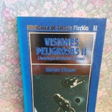 Libros de segunda mano: VISIONES PELIGROSAS II. HARLAN ELLISO.BIBLIOTECA DE LA CIENCIA FICCIÓN II. EDICIONES ORBIS, S.A. Lote 262841340