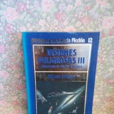 Libros de segunda mano: VISIONES PELIGROSAS III. HARLAN ELLISO.BIBLIOTECA DE LA CIENCIA FICCIÓN 12. EDICIONES ORBIS, S.A. Lote 262841615