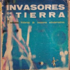 Libros de segunda mano: INVASORES DE LA TIERRA - 11 HISTORIAS - GROFF CONKLIN - EDITORIAL DIANA MEXICO 1966. Lote 262905745