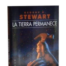 Libros de segunda mano: LA TIERRA PERMANECE - STEWART, GEORGE R.. Lote 262935755