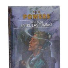 Libros de segunda mano: OCÚLTAME ENTRE LAS TUMBAS - POWERS, TIM. Lote 262935800