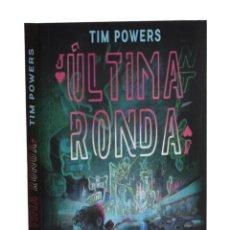 Libros de segunda mano: ÚLTIMA RONDA - POWERS, TIM. Lote 262935825