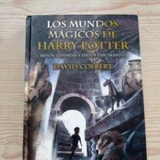 Libros de segunda mano: LOS MUNDOS MAGICOS DE HARRY POTTER - MITOS, LEYENDAS Y DATOS FASCINANTES - 2002 - EDICIONES B. Lote 263023085