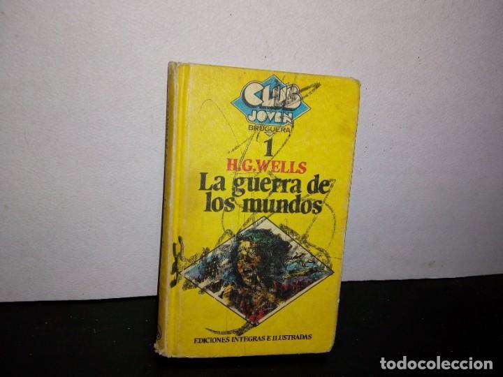 7- LA GUERRA DE LOS MUNDOS - H. G. WELLS (Libros de Segunda Mano (posteriores a 1936) - Literatura - Narrativa - Ciencia Ficción y Fantasía)