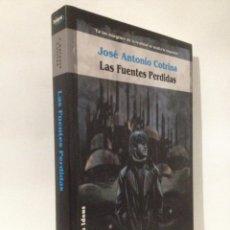 Libros de segunda mano: LAS FUENTES PERDIDAS. JOSE ANTONIO COTRINA. SOLARIS FICCIÓN Nº 37. LA FACTORÍA DE IDEAS.. Lote 263809185