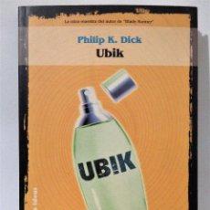 Libros de segunda mano: UBIK. PHILIP K. DICK. SOLARIS FICCIÓN Nº 3. LA FACTORÍA DE IDEAS. PRIMERA EDICIÓN 2000.. Lote 263809760