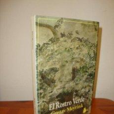 Libros de segunda mano: EL ROSTRO VERDE - GUSTAV MEYRINK - SIRIO, ESCASO. Lote 263810155
