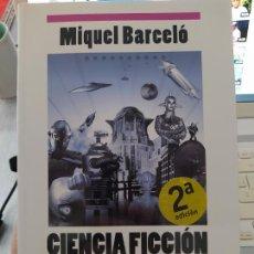 Libros de segunda mano: NUEVA GUIA DE LECTURA, CIENCIA FICCION, MIQUEL BARCELO, EDITORIAL NOVA, 2015, MUY BUEN ESTADO.. Lote 263911700