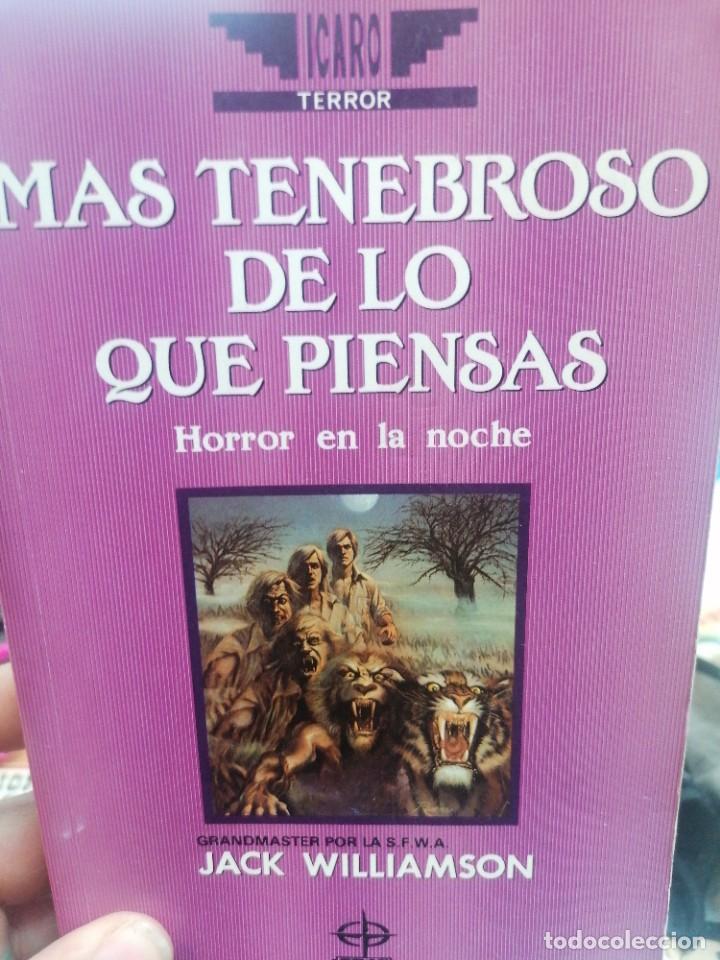 JACK WILLIAMSON. MÁS TENEBROSO DE LO QUE PIENSAS (Libros de Segunda Mano (posteriores a 1936) - Literatura - Narrativa - Ciencia Ficción y Fantasía)