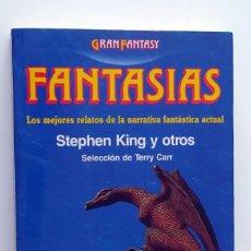 Libros de segunda mano: LIBRO FANTASÍAS, STEPHEN KING Y OTROS - SERIE MARTINEZ ROCA. Lote 265741684