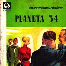 Libros de segunda mano: NOVELA COLECCION NEBULAE Nº 42 PLANETA 54 CIENCIA FICCION. Lote 266913204