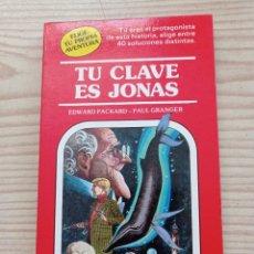 Libros de segunda mano: ELIGE TU PROPIA AVENTURA - TU CLAVE ES JONAS - TIMUN MAS. Lote 268928974