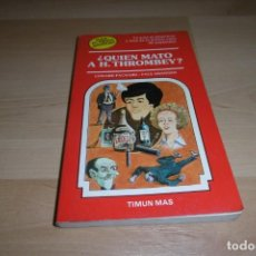 Livres d'occasion: TIMUN MAS. ELIGE TU PROPIA AVENTURA. Nº 5. QUIEN MATO A A H. THROMBEY?. Lote 269007589