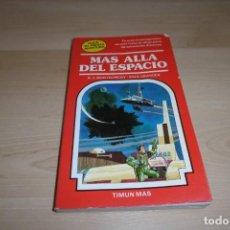 Livres d'occasion: TIMUN MAS. ELIGE TU PROPIA AVENTURA. Nº 9. MAS ALLA DEL ESPACIO. Lote 269007859