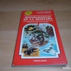 Libros de segunda mano: TIMUN MAS. ELIGE TU PROPIA AVENTURA. Nº 18. SUPERVIVENCIA EN LA MONTAÑA.. Lote 269008404
