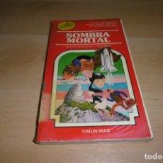 Livres d'occasion: TIMN MAS. ELIGE TU PROPIA AVENTURA. Nº 33. SOMBRA MORTAL. Lote 269115863