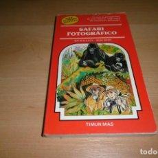 Libros de segunda mano: TIMUN MAS. ELIGE TU PROPIA AVENTURA. Nº 37. SAFARI FOTOGRAFICO. Lote 269116163