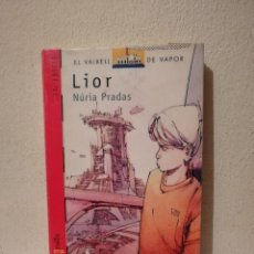 Libros de segunda mano: LIBRO - LIOR - CIENCIA FICCION - EL VAIXELL DE VAPOR - NURIA PRADAS - EN CATALAN. Lote 269327853