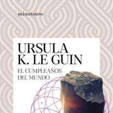 Libros de segunda mano: EL CUMPLEAÑOS DEL MUNDO. - LE GUIN, URSULA K... Lote 269340688