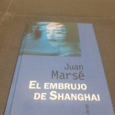 Libros de segunda mano: EL EMBRUJO DE SHANGHÁI, 1997, JUAN MARSE. Lote 269719103