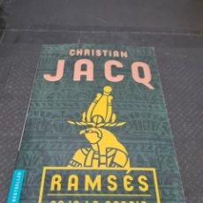 Libros de segunda mano: RAMSÉS, BAJO LA ACACIA DE OCCIDENTE, 2002, CHRISTIAN JACQ. Lote 269808603