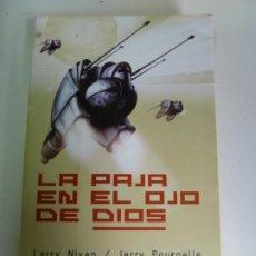 Libros de segunda mano: LA PAJA EN EL OJO DE DIOS. LARRY NIVEN. JERRY POURNELLE. 1ª EDICIÓN 2003. Lote 270102708