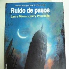 Libros de segunda mano: RUIDO DE PASOS. LARRY NIVEN. JERRY POURNELLE. 1ª EDICIÓN 2006. Lote 270103438