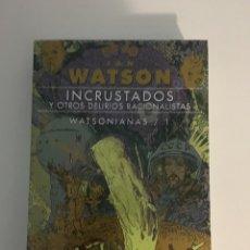 Libros de segunda mano: INCRUSTADOS Y OTROS DELIRIOS RACIONALISTAS - IAN WATSON. Lote 270194308