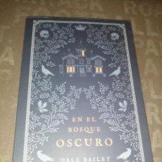 Libros de segunda mano: EN EL BOSQUE OSCURO, DALE BAILEY. Lote 271441393