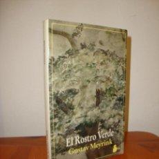 Libros de segunda mano: EL ROSTRO VERDE - GUSTAV MEYRINK - SIRIO, MUY BUEN ESTADO. Lote 275529318