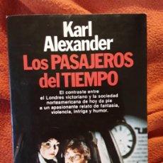 Libros de segunda mano: LOS PASAJEROS DEL TIEMPO, DE KARL ALEXANDER. ÚNICO EN TC, RARO. EXCELENTE ESTADO. Lote 276159878