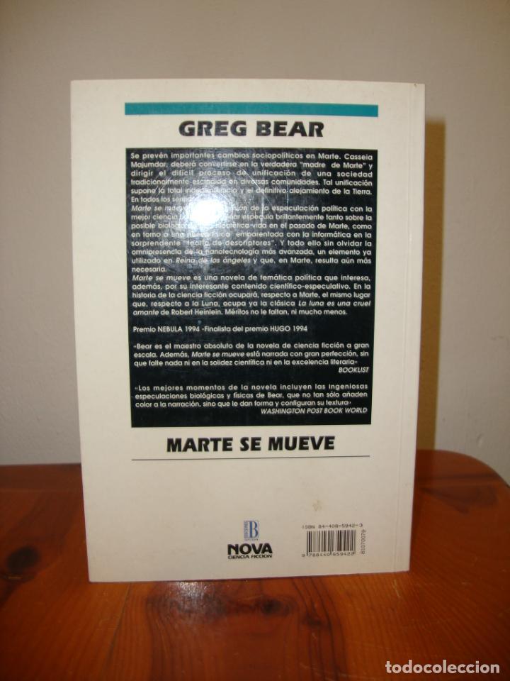 Libros de segunda mano: MARTE SE MUEVE - GREG BEAR - NOVA, MUY BUEN ESTADO - Foto 3 - 276470078