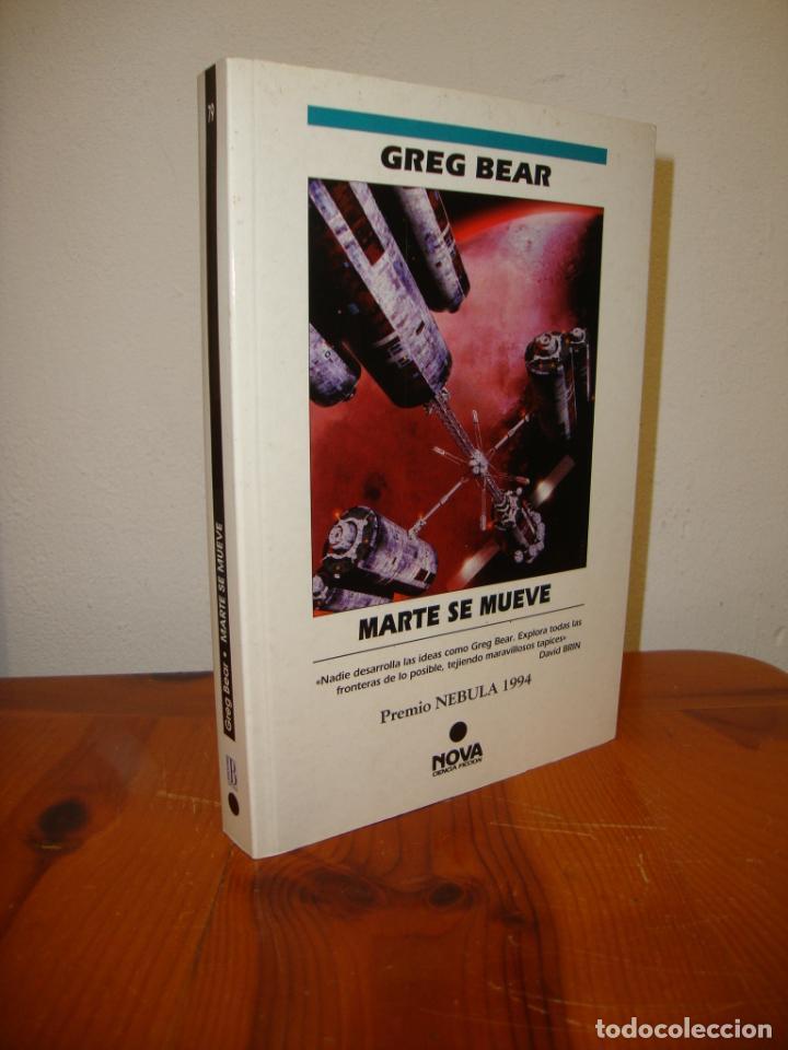 MARTE SE MUEVE - GREG BEAR - NOVA, MUY BUEN ESTADO (Libros de Segunda Mano (posteriores a 1936) - Literatura - Narrativa - Ciencia Ficción y Fantasía)