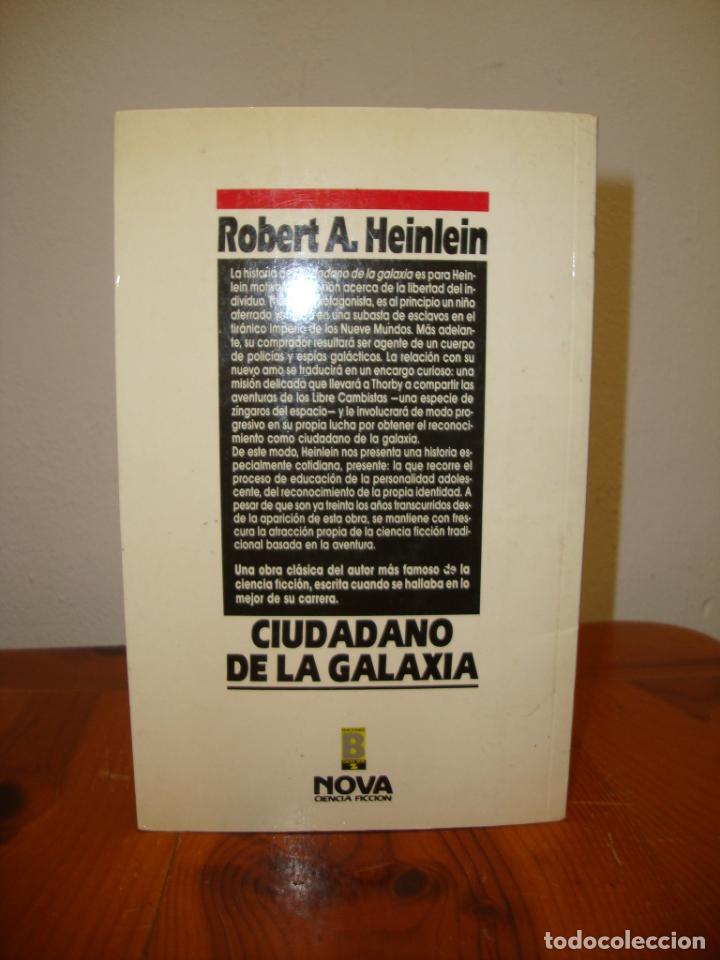 Libros de segunda mano: CIUDADANO DE LA GALAXIA - ROBERT A. HEINLEIN - NOVA - MUY BUEN ESTADO - Foto 3 - 276470623