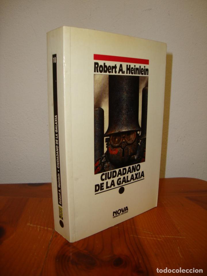 CIUDADANO DE LA GALAXIA - ROBERT A. HEINLEIN - NOVA - MUY BUEN ESTADO (Libros de Segunda Mano (posteriores a 1936) - Literatura - Narrativa - Ciencia Ficción y Fantasía)