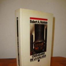 Libros de segunda mano: CIUDADANO DE LA GALAXIA - ROBERT A. HEINLEIN - NOVA - MUY BUEN ESTADO. Lote 276470623