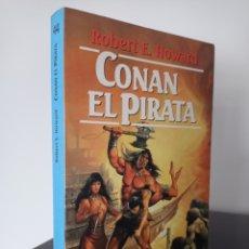 Libros de segunda mano: CONAN EL PIRATA - ROBERT E HOWARD - MARTINEZ ROCA FANTASY 44. Lote 277186858