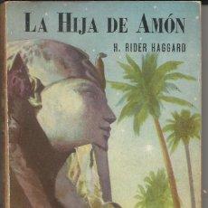 Libros de segunda mano: LA HIJA DE AMÓN, DE H. RIDER HAGGARD. (ACME AGENCY, BUENOS AIRES, 1947). Lote 277192443