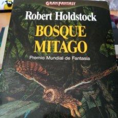 Libros de segunda mano: ROBERT HOLDSTOCK BOSQUE MITAGO. Lote 277195163