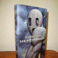 Libros de segunda mano: MEMORANDA - JEFFREY FORD - MINOTAURO, MUY BUEN ESTADO. Lote 277202663