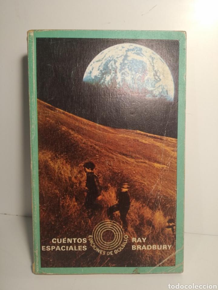 CUENTOS ESPACIALES. RAY BRADBURY. EDICIONES DE BOLSILLO. LUMEN (Libros de Segunda Mano (posteriores a 1936) - Literatura - Narrativa - Ciencia Ficción y Fantasía)
