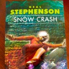 Libros de segunda mano: NEAL STEPHENSON. SNOW CRASH. NUEVO.. Lote 277533828