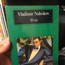 Libros de segunda mano: LIBRO NOVELA CORTA EL OJO VLADIMIR NABOKOV RUSIA RUSO COMPACTOS ANAGRAMA FICCION SURREALISMO DVD. Lote 277534473