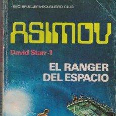 Libros de segunda mano: ISAAC ASIMOV. EL RANGER DEL ESPACIO. Lote 277562298