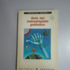 Libros de segunda mano: GUÍA DEL AUTOESTOPISTA GALÁCTICO - DOUGLAS ADAMS - ANAGRAMA. Lote 277721198