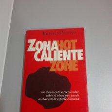 Libros de segunda mano: ZONA CALIENTE HOT ZONE RICHARD PRESTON. Lote 277723638