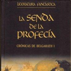 Libros de segunda mano: LA SENDA DE LA PROFECIA (BELGARATH I) - DAVID EDDINGS; PLANETA DEAGOSTINI, LITERATURA FANTASTICA. Lote 277728598